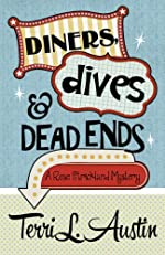 Diners, Dives & Dead Ends (A Rose Strickland Mystery Book 1)