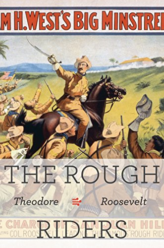 an analysis of theodore roosevelt and the rough riders Facts, information and articles about theodore (teddy) roosevelt  theodore roosevelt: leading the rough riders during the spanish-american war by paul andrew hutton.