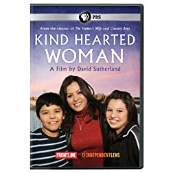 Kind Hearted Woman: Film By David Sutherland
