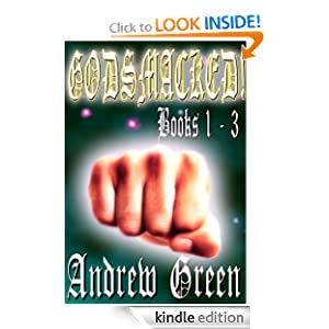 FREE KINDLE BOOK: Godsmacked! Books 1 - 3, by Andrew Green and Shane Thompson. Publisher: Thompson, Joyce, MacGowan Publishing Group (May 6, 2012)