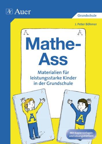 Mathe-Ass: Materialien für leistungsstarke Kinder in der Grundschule ...