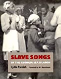 img - for Slave Songs of the Georgia Sea Islands book / textbook / text book