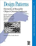 Design Patterns: Elements of Reusable Object-Oriented Software (0201633612) by Erich Gamma