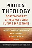 img - for Political Theology: Contemporary Challenges and Future Directions book / textbook / text book