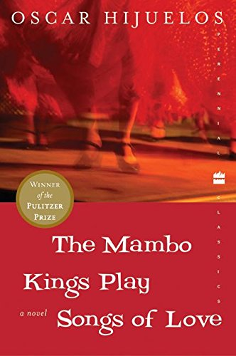 an analysis of the mambo kings play songs of love a book by oscar hijuelos Oscar hijuelos won the pulitzer prize for his novel the mambo kings play songs of love it is a is a wonderful period piece of the early 1950's, where cesar's reflections on his life give us a moving portrait of the man, his community and the times hijuelos writing is evocative and moving the book.