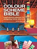 img - for The Color Scheme Bible: Inspirational Palettes for Designing Home Interiors book / textbook / text book
