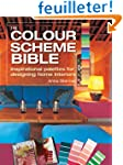 The Color Scheme Bible: Inspirational...