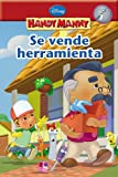 Handy Manny: Se vende herramienta (Spanish Language edition) (Disney Handy Manny) (Spanish Edition)