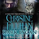 Dark Lycan (       UNABRIDGED) by Christine Feehan Narrated by Robert Sarkus