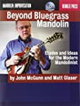 Beyond Bluegrass Mandolin: Etudes and...