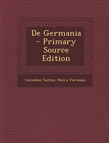de Germania - Primary Source Edition