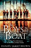 The Boys In The Boat by James Brown, Daniel (2013) Hardcover
