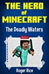 The Hero of Minecraft (Book 3): The D...