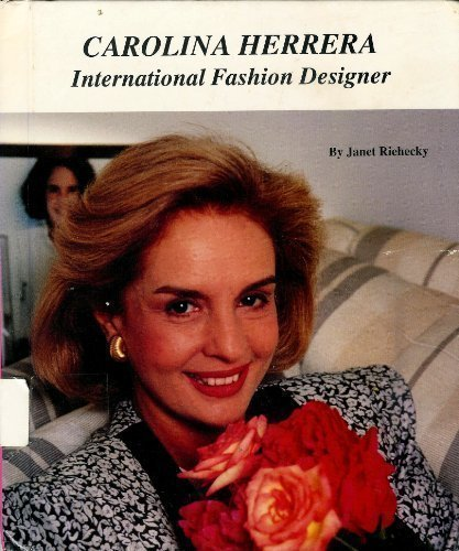 carolina-herrera-international-fashion-designer-picture-story-biography-by-riehecky-janet-1991-libra