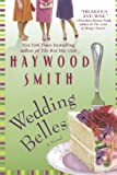 Wedding Belles (031257388X) by Smith, Haywood
