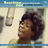 Reaching Out ~ Chess Records At Fame Studios