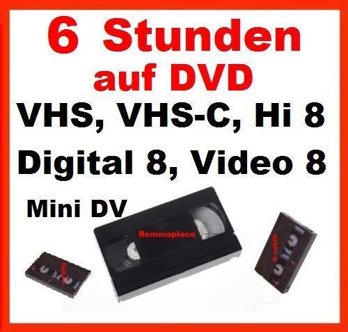 Remmoplace 6 Stunde, VHS,VHS-C,Digital 8,Hi8, MiniDv,Digitalisieren auf DVD