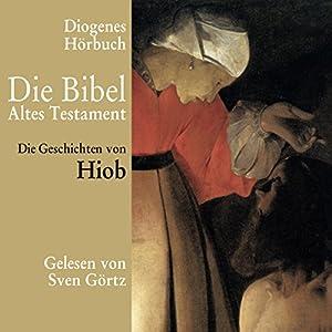 Die Geschichten von Hiob Hörbuch