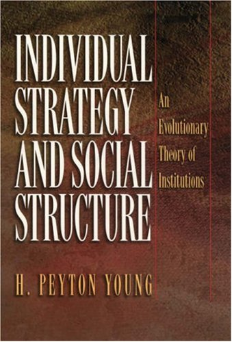 Individual Strategy and Social Structure