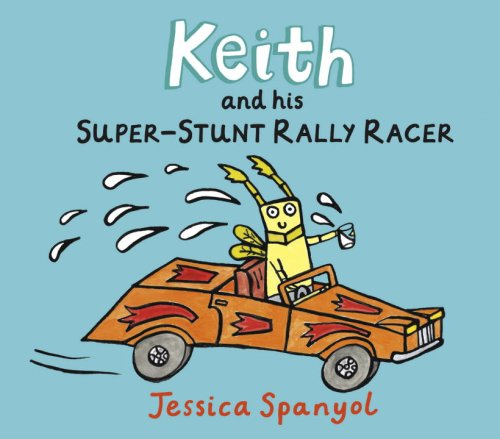 Keith and His Super-Stunt Rally Racer: A Mini Bugs Book