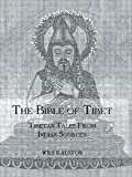 The Bible of Tibet (Kegan Paul Library of Religion and Mysticism) (0710309481) by Ralston