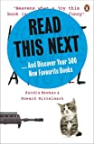 READ THIS NEXT: And Discover Your 500 New Favourite Books by Howard Mittelmark and Sandra Newman 