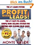 Profit with Leads!: The #1 Easy-to-Le...