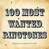 100 Most Wanted Ringtones