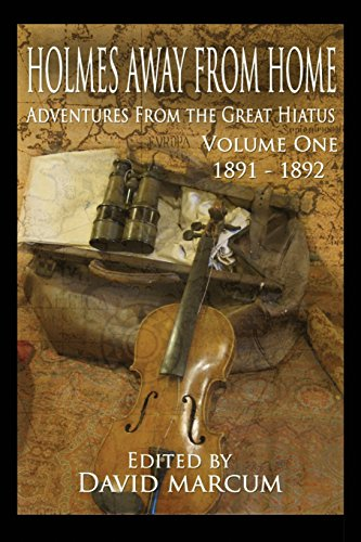 holmes-away-from-home-adventures-from-the-great-hiatus-volume-i-1891-1892-volume-1