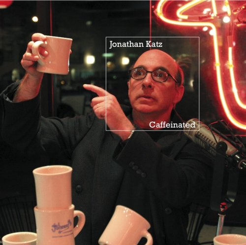 Caffeinated by Jonathan Katz