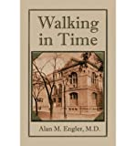 img - for [ WALKING IN TIME ] By Engler M D, Alan M ( Author) 2012 [ Paperback ] book / textbook / text book