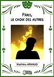 Pâris, le choix des autres par Mathieu Arnaud