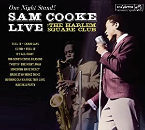 One Night Stand - Sam Cooke Live At The Harlem Square Club, 1963