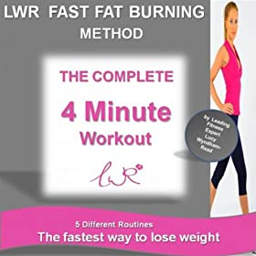 The LWR Fast Fat Burning Method