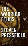 The Warrior Ethos (English Edition)