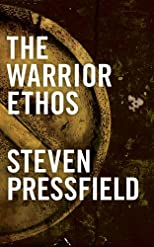 The Warrior Ethos (Volume 1)