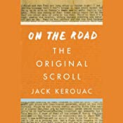 On the Road: The Original Scroll | [Jack Kerouac]