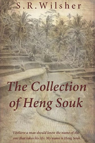 The Collection Of Heng Souk by S.R. Wilsher ebook deal