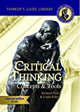 Miniature Guide to Critical Thinking Concepts & Tools (Thinker's Guide Library)