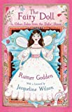 Rumer Godden The Fairy Doll and other Tales from the Doll's House: The Best of Rumer Godden
