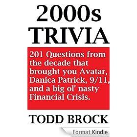 2000s TRIVIA (TRIVIA by Todd Brock Book 5) (English Edition)