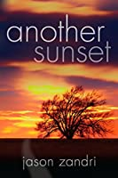 Another Sunset (The Sunset Series Book 2) [Kindle Edition]