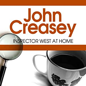 Inspector West at Home: Inspector West, Book 3 | [John Creasey]