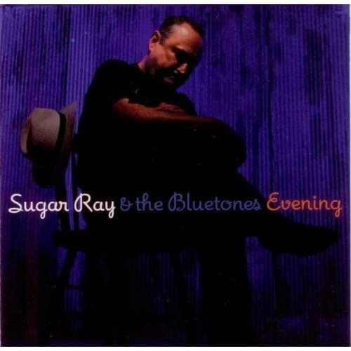 Sugar Ray Norcia & The Bluetones - Evening
