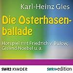 Die Osterhasenballade | Karl-Heinz Gies