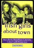 Irish Girls About Town Maeve Binchy
