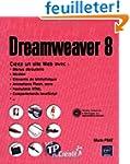 Dreamweaver 8 - Cr�ez un site avec me...