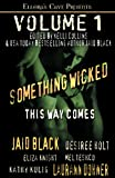 Something Wicked This Way Comes (1419965522) by Black, Jaid