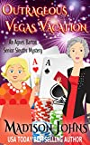 Outrageous Vegas Vacation (An Agnes Barton Senior Sleuths Mystery Book 8)