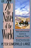 img - for To the Navel of the World: Yaks and Unheroic Travels in Nepal and Tibet book / textbook / text book
